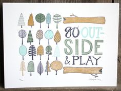... play, inspir, letterpress print, childs bedroom, prints, go outside, quot, thing, kid