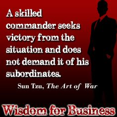 """Wisdom for Business: Quote from Sun Tzu """"The Art of War"""" #TQ"""