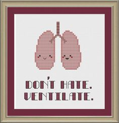 Don't hate, ventilate: funny lung anatomy cross-stitch pattern. $3.00, via Etsy.