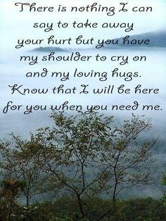 30 Uplifting Quotes To Comfort Someone Who Is Grieving