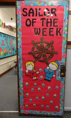 "Sailor of the Week"" - Nautical Back To School Classroom Door ..."