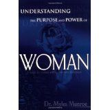 Understanding The Purpose And Power Of Woman (Paperback)By Myles Munroe