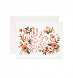 """""""Will You Be My Bridesmaid"""" Card"""