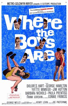 Dolores Hart, George Hamilton, Yvette Mimieux. Director: Henry Levin. IMDB: 6.7 ________________________ https://en.wikipedia.org/wiki/Where_the_Boys_Are https://www.rottentomatoes.com/m/1023508-where_the_boys_are/ http://www.tcm.com/tcmdb/title/493/Where-the-Boys-Are/ Article: http://www.tcm.com/tcmdb/title/493/Where-the-Boys-Are/articles.html http://www.allmovie.com/movie/where-the-boys-are-v54229