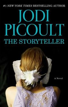 Jodi Picoult - The StoryTeller Hands down the best book I have ever read!!!