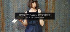 BOB by Dawn O'Porter - Bobbydop Vintage Fashion