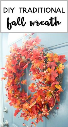 DIY Traditional Fall Wreath - learn to make this elegant and colorful autumn leaf wreath with this simple craft how to. Create your own traditional fall door decoration with a grapevine wreath form, fall leaf garlands, winter berry picks, and a hot glue gun. So pretty!