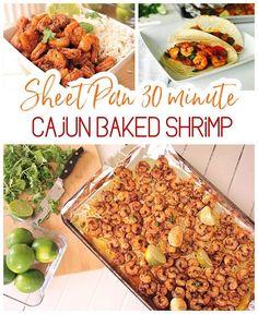 30 Minute Sheet Pan Cajun Shrimp Supper Bowls and Tacos Recipes via Dreaming in DIY