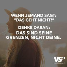 """WENN JEMAND SAGT: """"DAS GEHT NICHT!"""" DENKE DARAN: DAS SIND SEINE GRENZEN, NICHT DEINE. (Fitness Inspiration Funny)"""