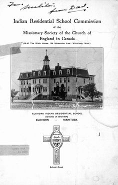 Peel Indian Residential School Commission of the Missionary Society of the Church of England in Canada, Elkhorn Indian Residential School (Diocese of Brandon), Elkhorn, Manitoba Native Canadian, Canadian History, Native American, Indian Residential Schools, Boarding Schools, Church Of England, First Nations, Nativity, Ebooks