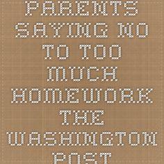 Homework sayings too much