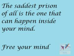 Free your mind The Journey Book, Love Deeply, Prison, Sad, Mindfulness, Shit Happens, Books, Free, Libros
