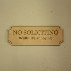 No soliciting sign - need this