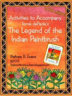 Activities to Accompany The Legend of the Indian Paintbrush