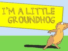 I'm a Little Groundhog song
