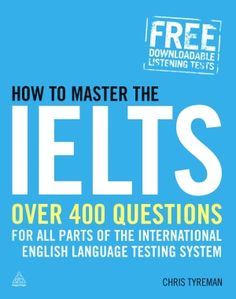The International English Language Testing System (IELTS) is one of the most widely accepted language competence exams and can be a pre-requisite for education and employment in the United States. How to Master the IELTS is an all-in-one guide covering all four modules for both academic and general training exams.