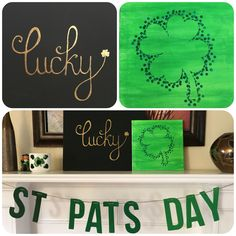 Paint night @ home!  Lucky canvas - write the letters on with pencil and erase and visible lines after painting. Used metallic gold on a black canvas.  Clover canvas - cut 4 hearts (& stem); tape to canvas after painting green and dot with a pencil eraser along the edges.  Simple, cheap, & easy!