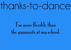 Here is a collection of great dance quotes and sayings. Many of them are motivational and express gratitude for the wonderful gift of dance. Dancer Quotes, Ballet Quotes, Dance Memes, Dance Humor, Funny Dance, Dance Photos, Dance Pictures, Dance Motivation, Waltz Dance