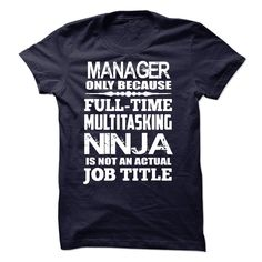 Multitasking Ninja Manager T Shirt, Hoodie, Sweatshirt
