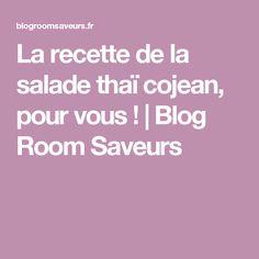La recette de la salade thaï cojean, pour vous ! | Blog Room Saveurs