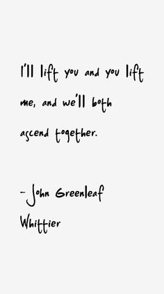 i'll lift you and you lift me and we'll both ascend together - Google Search