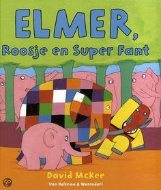 Elmer, Roosje en Super Fant