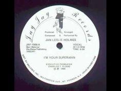 """I'm Your Superman"", Jan Leslie Holmes (Paradise Garage/Larry Levan)"
