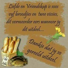 Afrikaanse Quotes, Goeie More, Meant To Be, Grateful, Wedding Cakes, Poems, Friendship, Faith, Humor