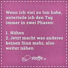 Es geht doch nix über eine gute Tageseinteilung ;-)  #meme #spruch #sprüche #quote #nähen #diy