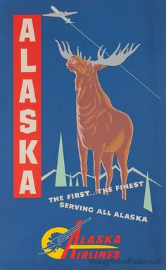 Alaska Airlines and moose, two of my favorite things on a vintage travel poster.