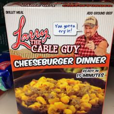 Larry the Cable Guy Cheeseburger Dinner.