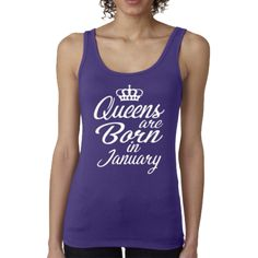 QUEENS ARE BORN IN JANUARY (WOMEN TANK TOP)