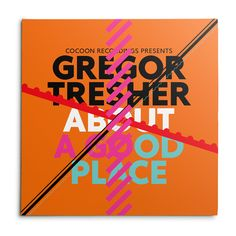 """Gregor Tresher –About A Good Place (12"""" record sleeve)"""