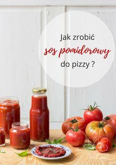 Chilli, Czosnek i Oliwa   blog kulinarny: Jak zrobić sos pomidorowy do pizzy? Kilka sposobów...