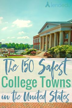 Looking for the safest college towns in America? LendEDU looked at data to determine the safest college towns in the US so you - and your student - can feel safe and secure in their decision to attend college. https://lendedu.com/blog/safest-college-towns