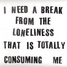 Loneliness Quotes | lonely,text,quotes,loneliness,typography,my,point,of,,view ...