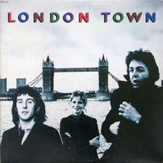 Wings (2) - London Town: buy LP, Album at Discogs Linda Mccartney, Paul Mccartney Albums, Paul Mccartney And Wings, Famous Groupies, Wings Albums, Jazz, Rock Album Covers, Liverpool, Album Covers