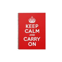 Keep Calm and Carry On Notebook