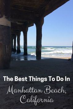 Where to stay, what to eat and great activities in Manhattan Beach, California. Tips to find a perfect beach getaway. The best things to do in Manhattan Beach. Manhattan Beach California, California Travel, Southern California, California Getaways, California Destinations, California Coast, Helsinki, Canada Travel, Travel Usa