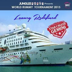 Let Luxury surround you onboard Star Cruise Gemini! Participate in Rs.10 #win1crore #wrt2015 #worldrummy #jungleerummy