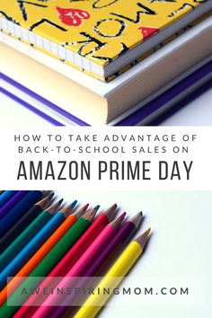 How to Take Advantage of Back-to-School Sales on Amazon Prime Day - Awe-inspiring Mom