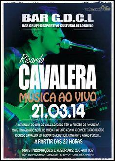 Concerto: Ricardo Cavalera > 21 Mar 2014, 22h00 @ Bar do GDCI, Lordelo, Vila Chã, Vale de Cambra  #ValeDeCambra #VilaChaVLC