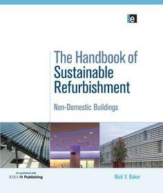 The #Handbook of Sustainable Refurbishment: Non-Domestic Buildings $45.36