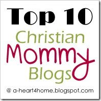 Top Ten {Christian} Mommy Blogs: What are your favorite Christian Mommy blogs?