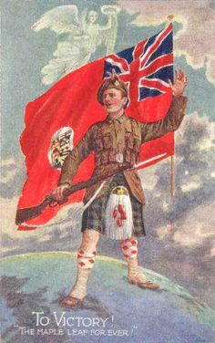 To Victory - The Maple Leaf Forever Canada Poster from World War 1 featuring Highlander holding a gun/bayonet. Military Art, Military History, Military Flags, Ww1 Posters, Canadian Army, Canadian Soldiers, Peace Poster, World War One, Vintage Posters