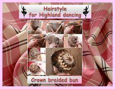Highland dancing hairstyle - Crown braided bun.