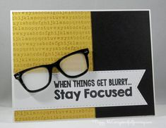 CC510 Stay Focused by pegmac71 - Cards and Paper Crafts at Splitcoaststampers
