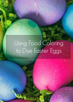 Use food coloring to dye Easter eggs & yield vibrant results. Read how. I will never use the store bought kits again!