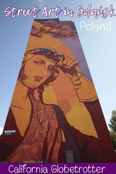 Mural City - Zaspa Street Art in Gdańsk, Poland | Street Art in Zaspa | Street Art in Mural City Zaspa | Street Art Tour in Gdańsk | Best Street Art in Gdańsk | Street Art in Poland | Wall Murals in Zaspa | Wall Murals in Gdańsk, Poland - California Globetrotter