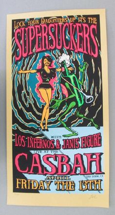 Original silkscreen concert poster for Supersuckers at The Casbah in San Diego, CA in 2001. 13 x 26 inches. Signed and numbered out of 246 by the artist Lindsey Kuhn.